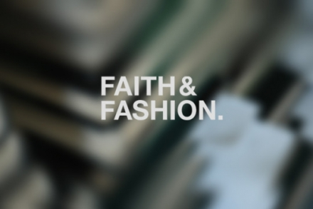 Fashion and Faith
